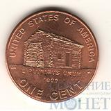"""1 цент США, 2009 г., юбилейная монета """"Домик, в котором родился Линкольн"""""""