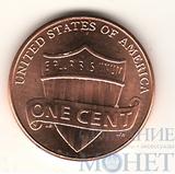 "1 цент США, 2009 г., юбилейная монета ""Щит, символизирующий объединённое государство"""