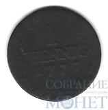 1 пфенниг, 1777 г., Саксония(Германия)